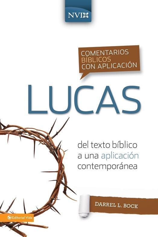 Comentario bíblico con aplicación NVI Lucas