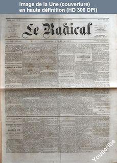LE RADICAL  numéro 44 du 13 février 1872
