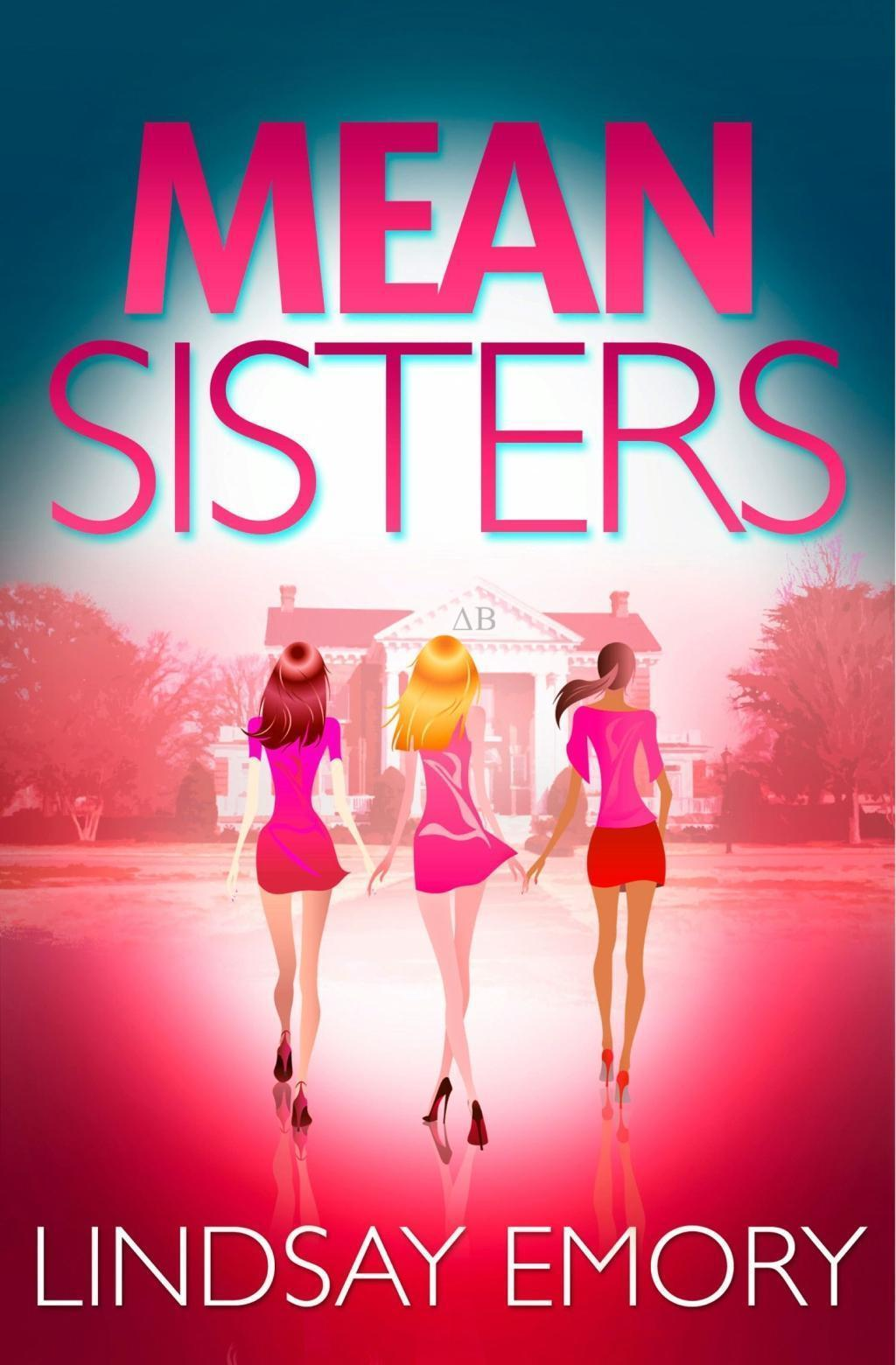 Mean Sisters: A sassy, hilariously funny murder mystery