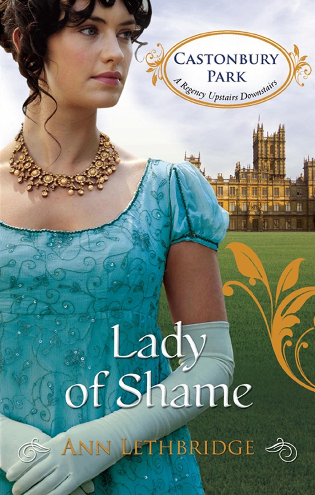 Lady of Shame (Mills & Boon M&B) (Castonbury Park, Book 4)