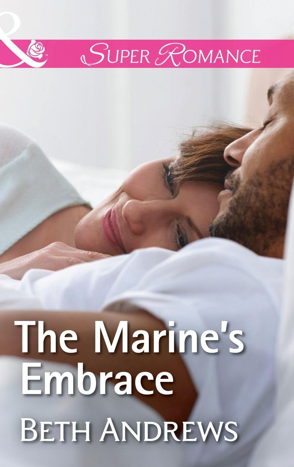 The Marine's Embrace (Mills & Boon Superromance) (In Shady Grove, Book 7)