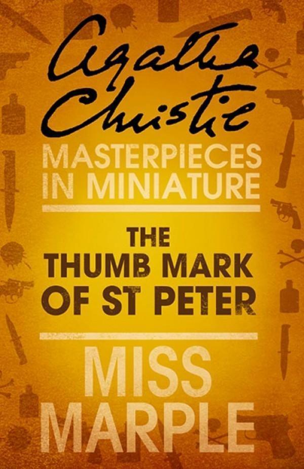 The Thumb Mark of St Peter: A Miss Marple Short Story