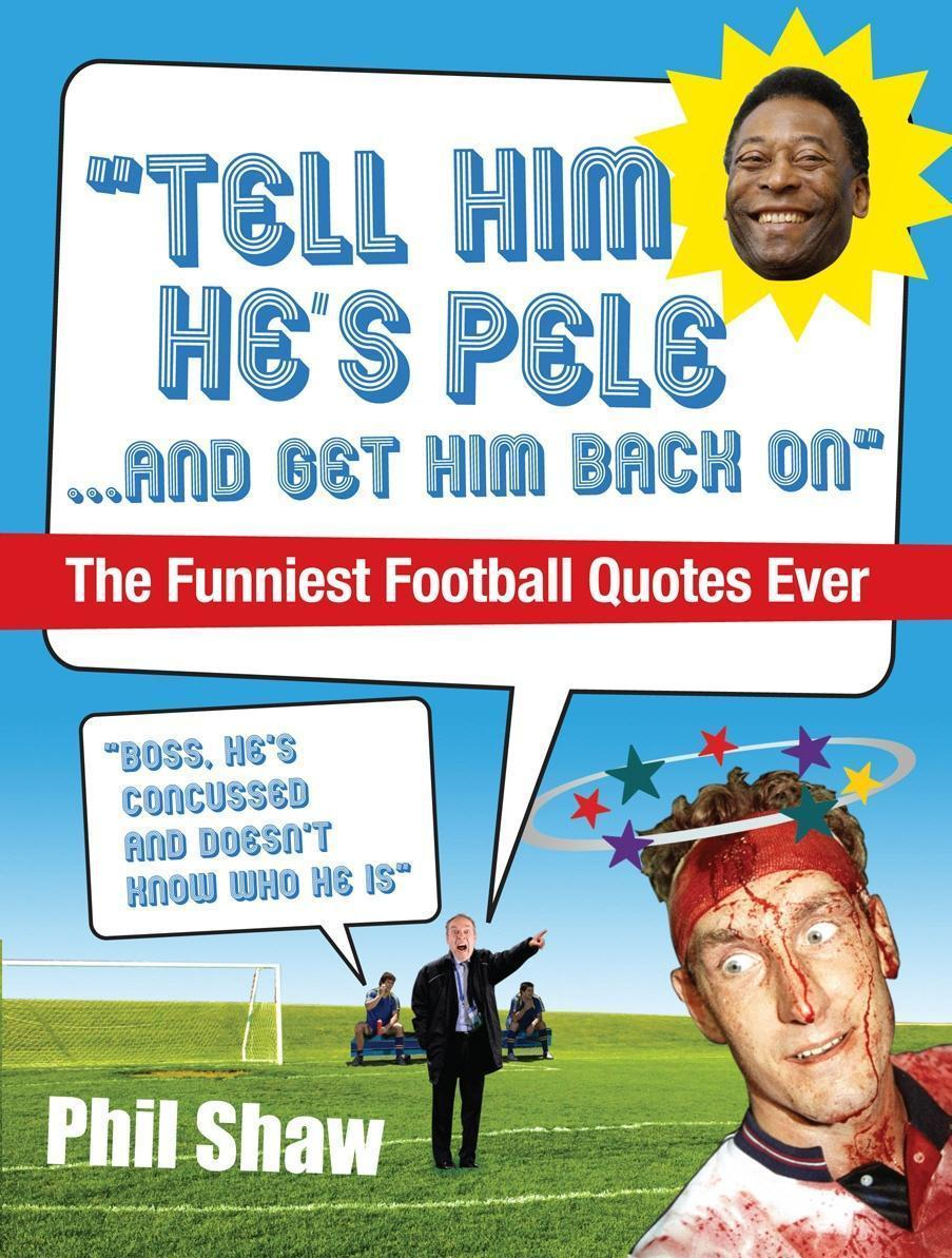 Tell Him He's Pele