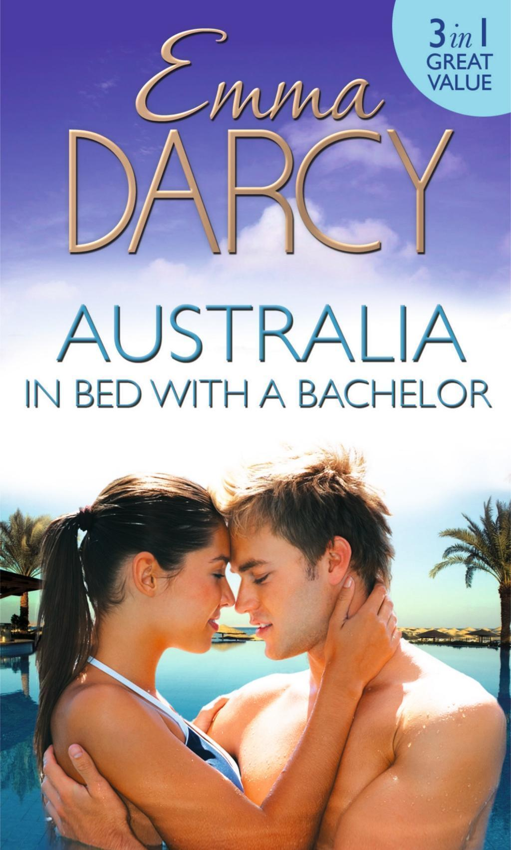 Australia: In Bed with a Bachelor: The Costarella Conquest / The Hot-Blooded Groom / Inherited: One Nanny (Mills & Boon M&B)
