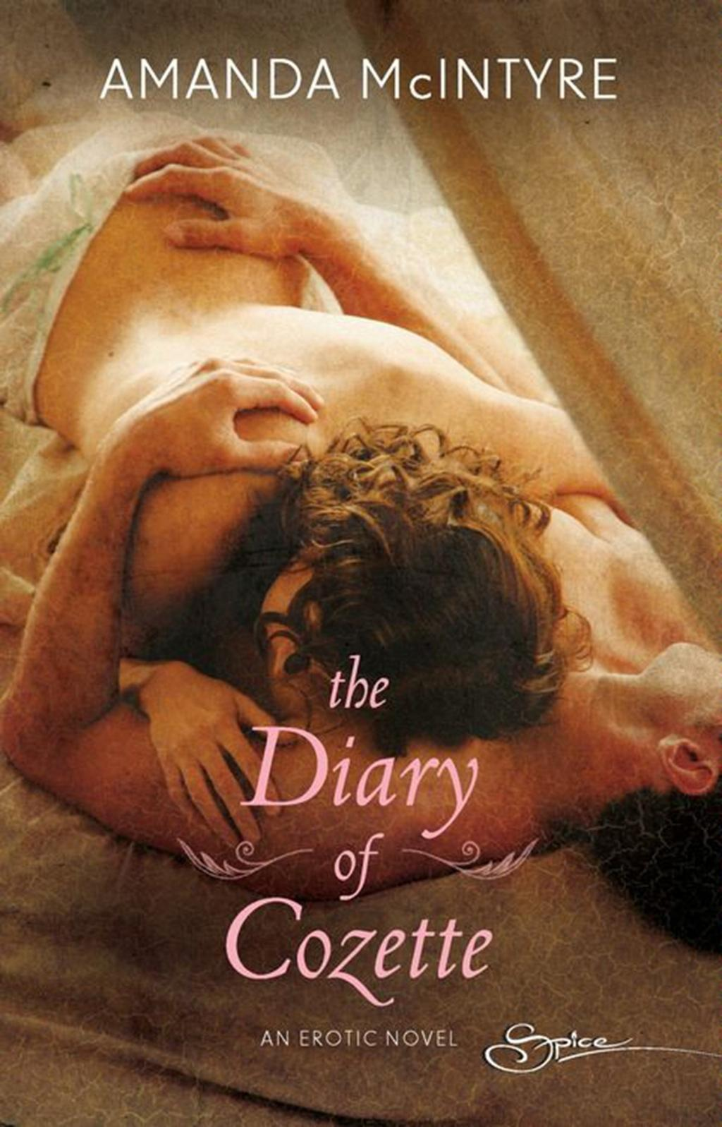 The Diary Of Cozette (Mills & Boon Spice)
