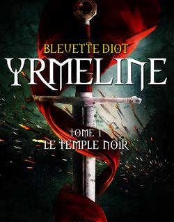 Yrmeline, tome 1