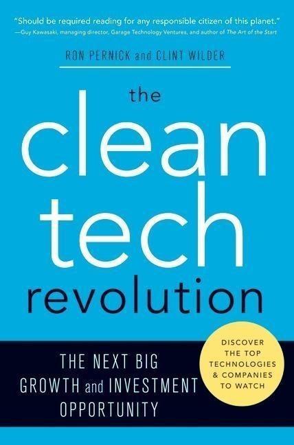The Clean Tech Revolution