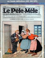 LE PELE MELE  numéro 46 du 18 novembre 1906