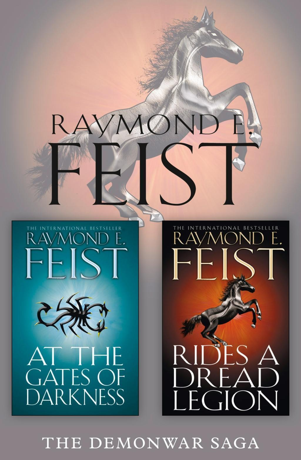 The Complete Demonwar Saga 2-Book Collection: Rides a Dread Legion, At the Gates of Darkness