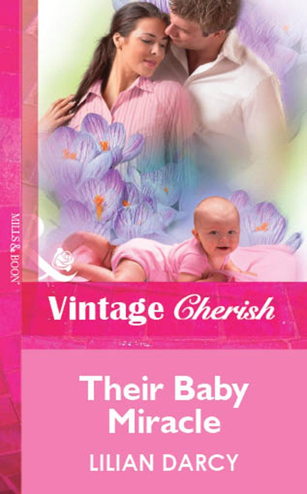 Their Baby Miracle (Mills & Boon Vintage Cherish)