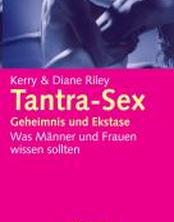 Tantra-Sex - Geheimnis der Ekstase -