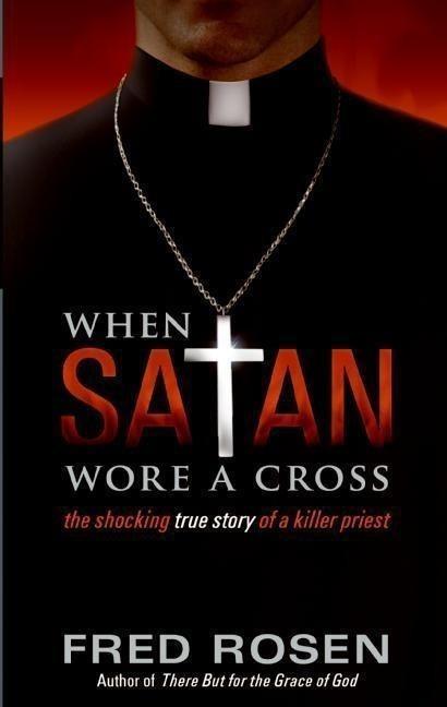 When Satan Wore A Cross