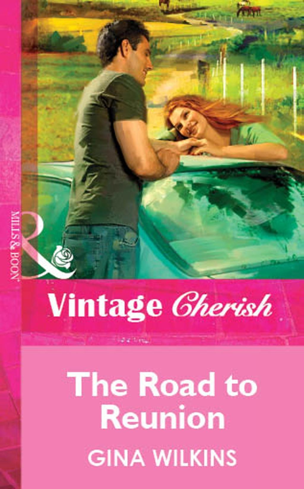 The Road to Reunion (Mills & Boon Vintage Cherish)