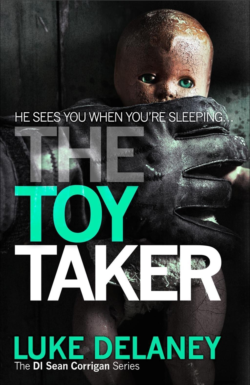 The Toy Taker (DI Sean Corrigan, Book 3)