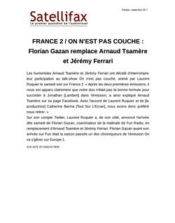 article du 20 septembre 2011 - FRANCE 2 / ON N'EST PAS COUCHE : Florian Gazan remplace Arnaud Tsamère et Jérémy Ferrari