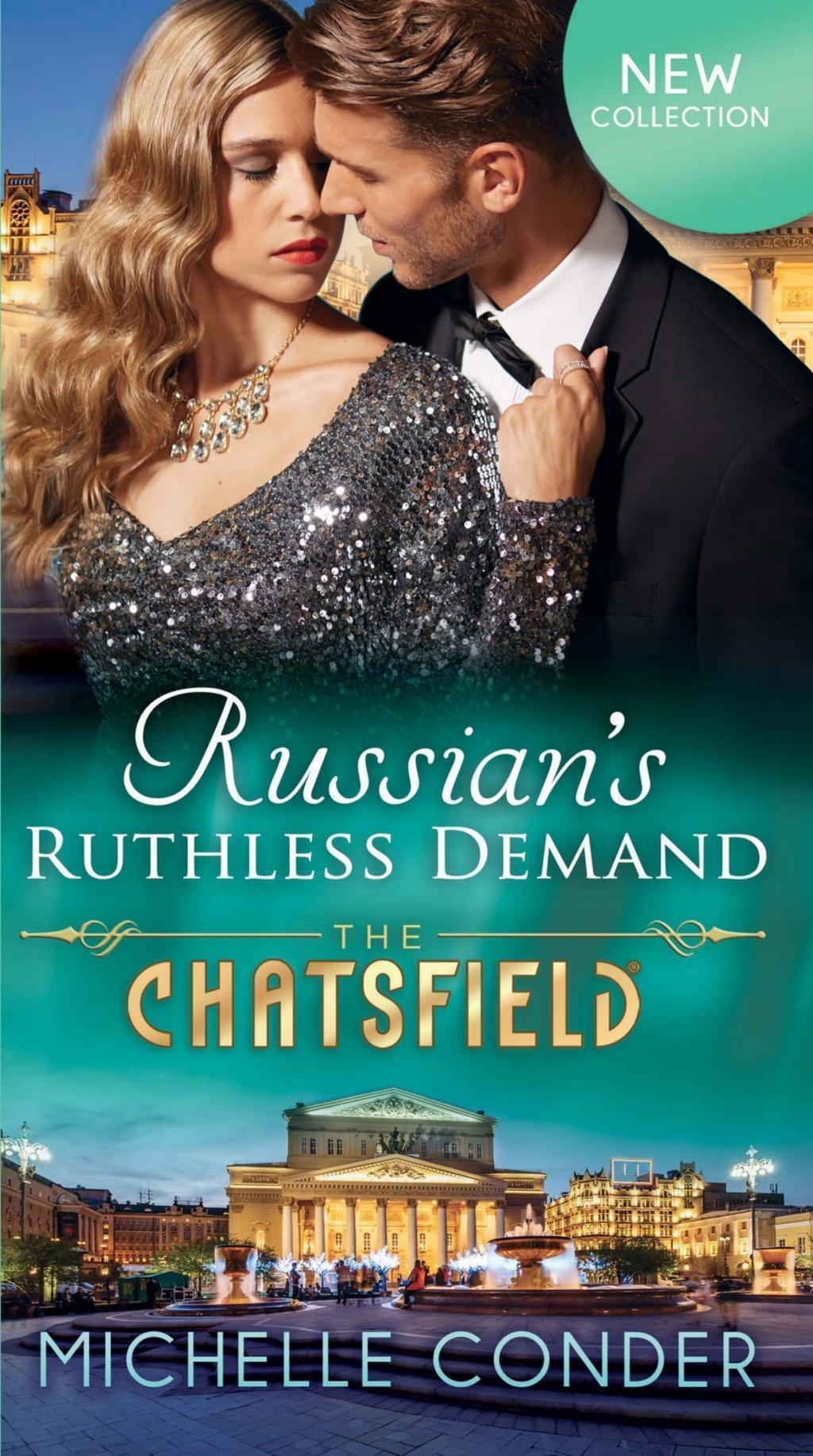 Russian's Ruthless Demand (Mills & Boon M&B) (The Chatsfield, Book 14)