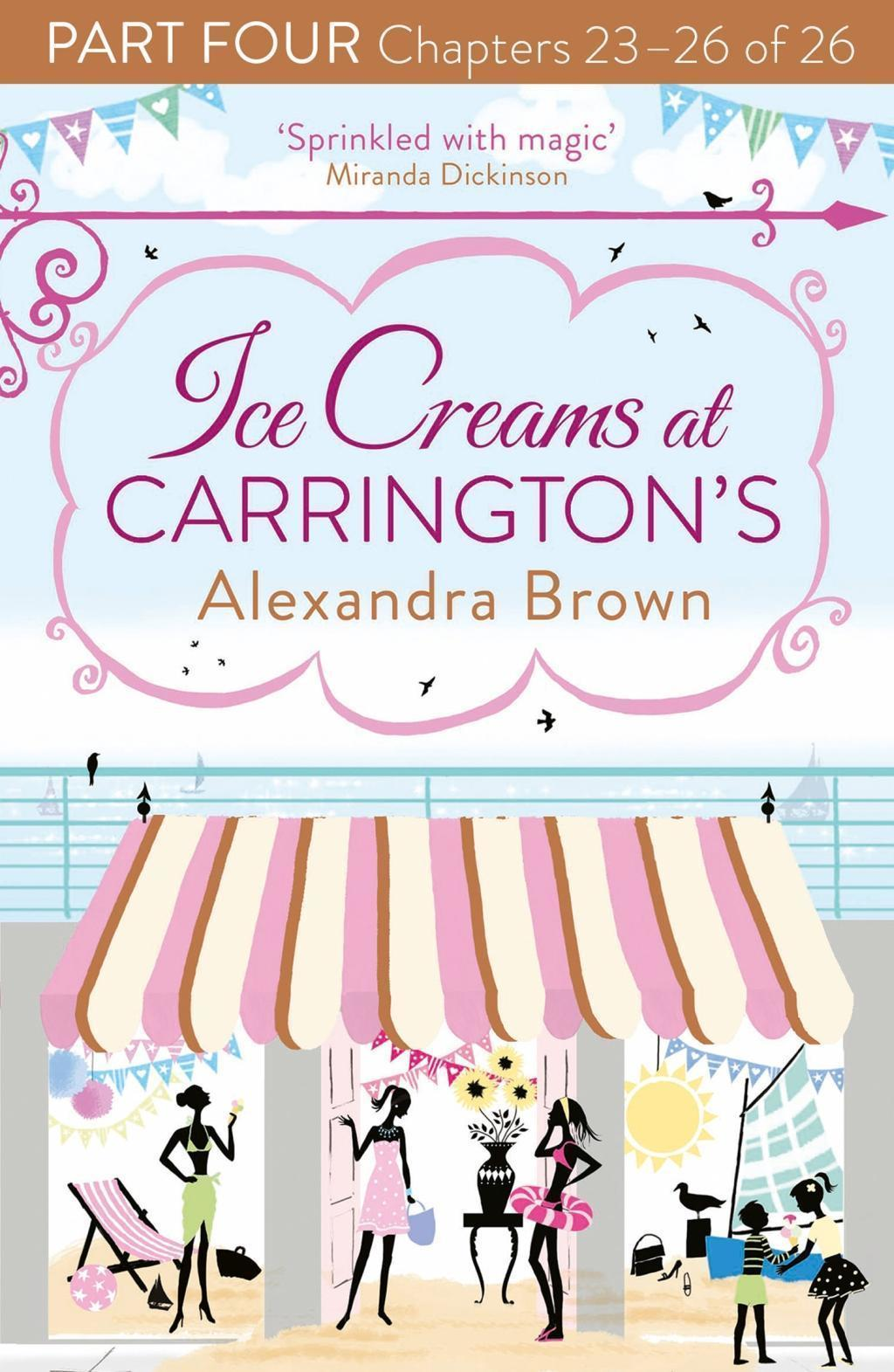 Ice Creams at Carrington's: Part Four, Chapters 23-26 of 26