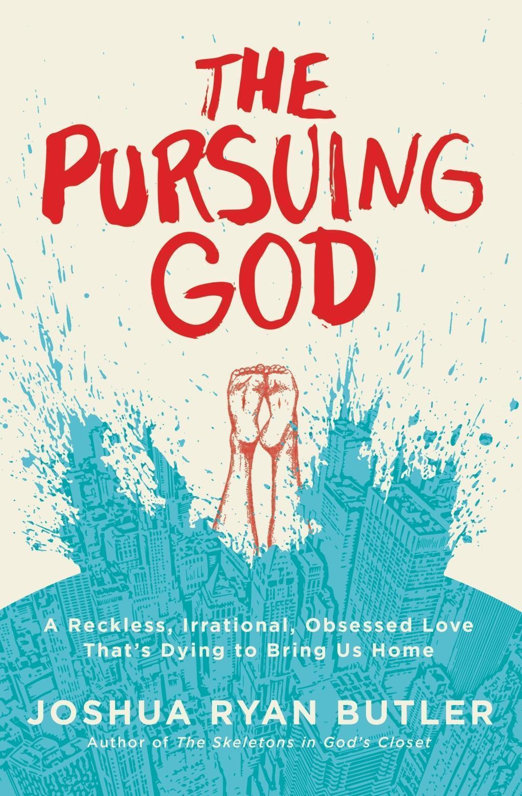 The Pursuing God