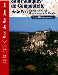 Sentier vers Saint-Jacques-de-Compostelle : Figeac - Moissac / Rocamadour - La Romieu