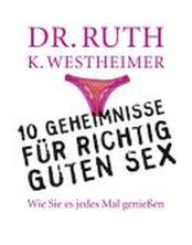 10 Geheimnisse für richtig guten Sex
