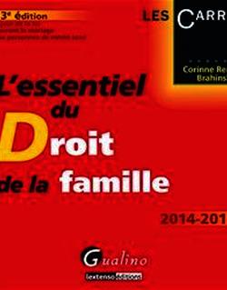 L'essentiel du droit de la famille 2014-2015. 13e éd.