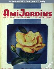 L' AMI DES JARDINS  du 01 mai 1951