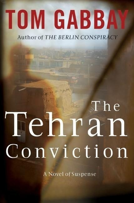 The Tehran Conviction