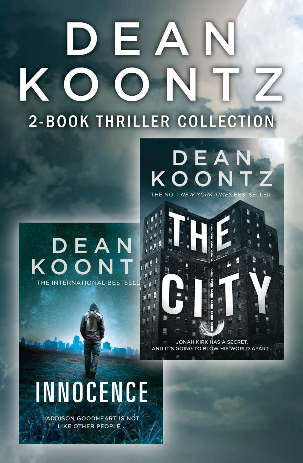 Dean Koontz 2-Book Thriller Collection: Innocence, The City