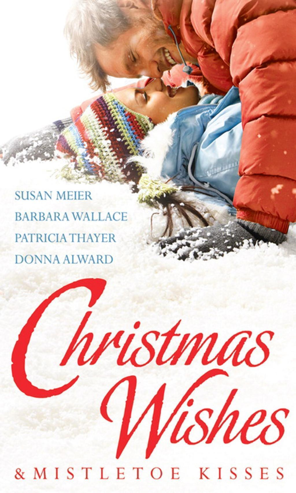 Christmas Wishes & Mistletoe Kisses: Baby Beneath the Christmas Tree / Magic Under the Mistletoe / Snowbound Cowboy / A Bride for Rocking H Ranch (Mills & Boon M&B)