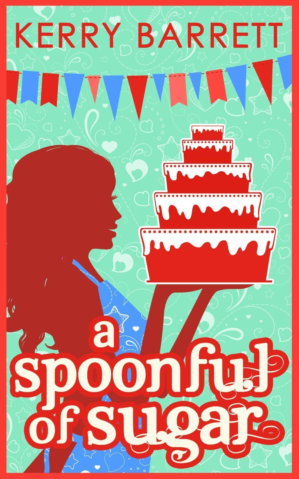 A Spoonful Of Sugar: A Novella (Could It Be Magic?, Book 5)