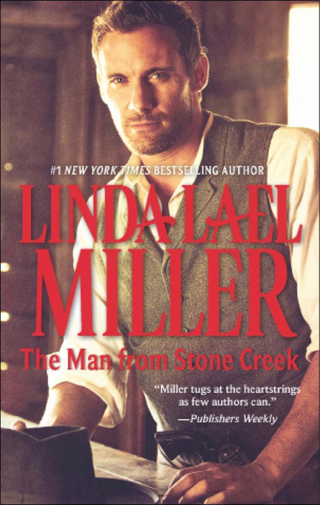 The Man from Stone Creek (Mills & Boon M&B) (A Stone Creek Novel, Book 1)
