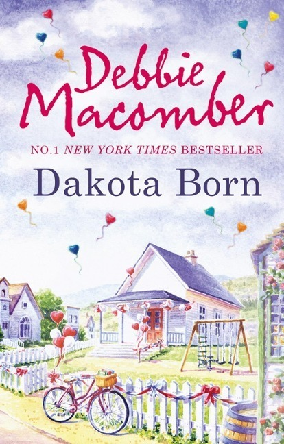 Dakota Born (The Dakota Series, Book 1)