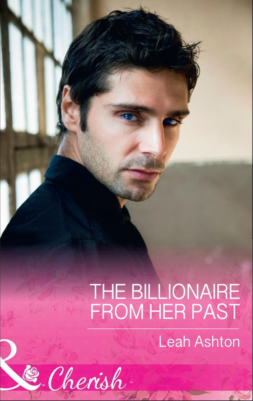 The Billionaire From Her Past (Mills & Boon Cherish)