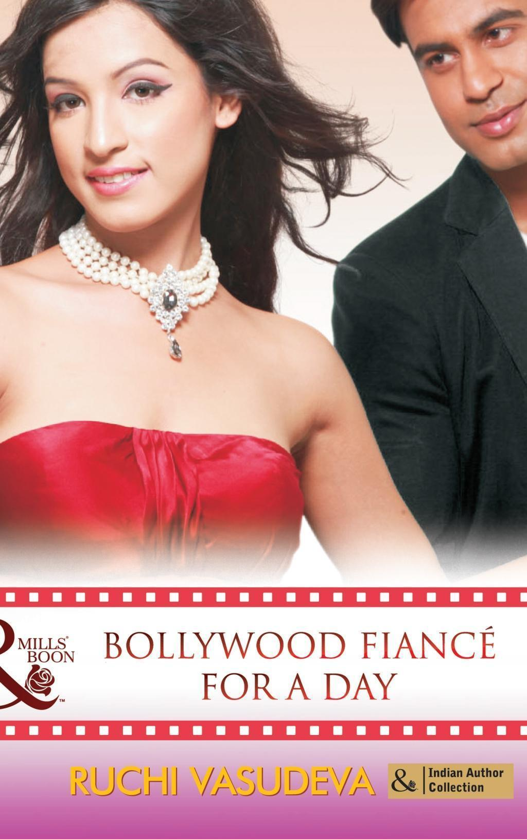Bollywood Fiance for a Day