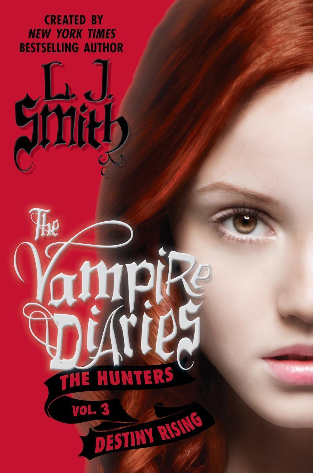 The Vampire Diaries: The Hunters: Destiny Rising