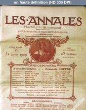 LES ANNALES POLITIQUES ET LITTERAIRES  du 31 janvier 1909