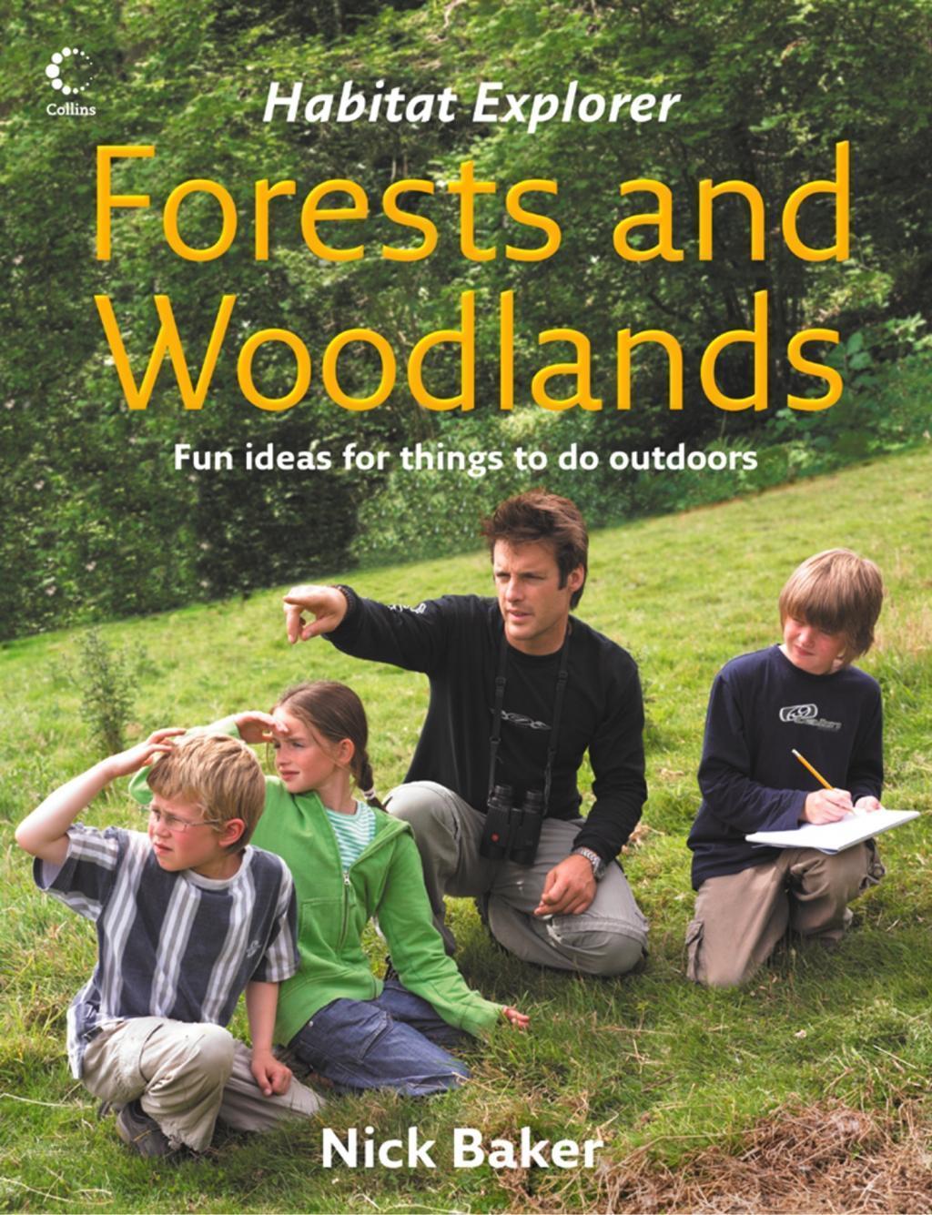 Forests and Woodlands (Habitat Explorer)
