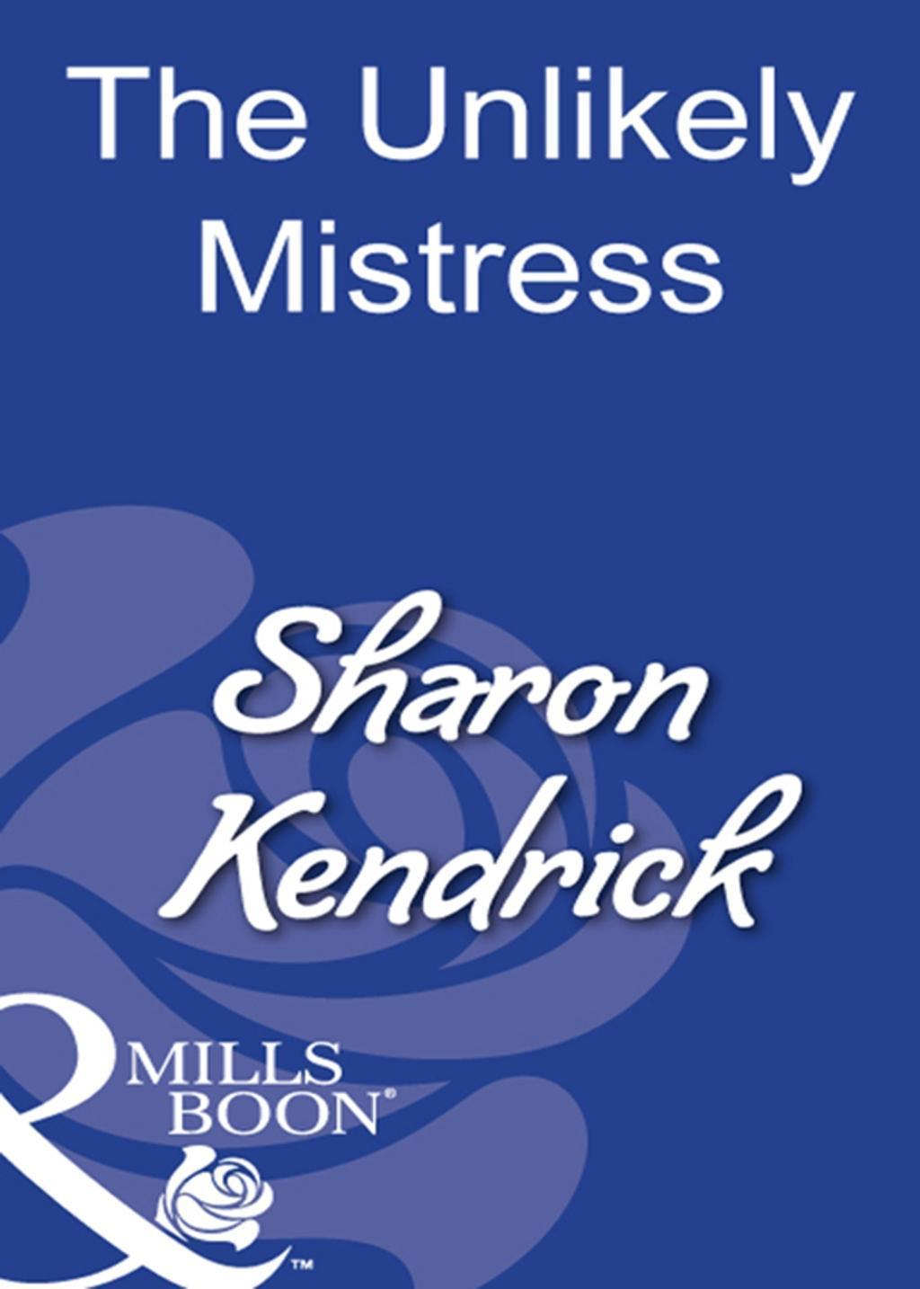 The Unlikely Mistress (Mills & Boon Modern)