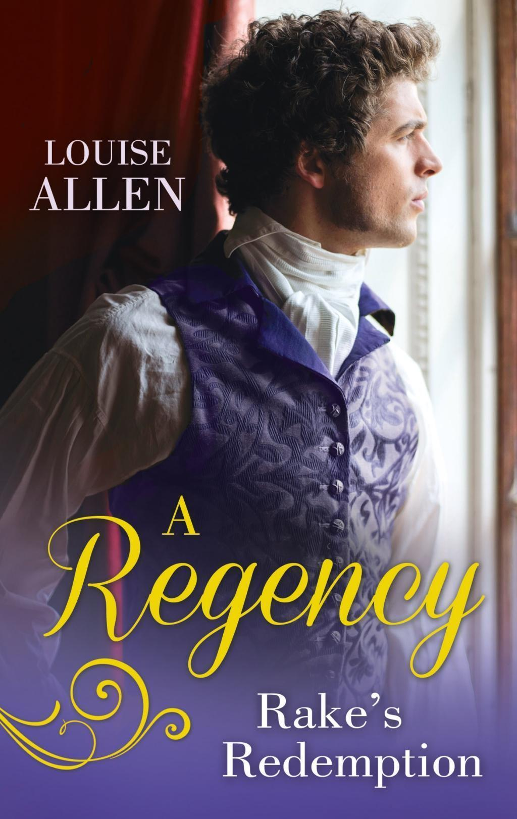A Regency Rake's Redemption: Ravished by the Rake / Seduced by the Scoundrel (Mills & Boon M&B)