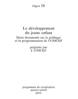 Le Développement du jeune enfant: deux documents sur la politique ...