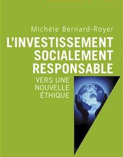L'investissement socialement responsable -Vers une nouvelle éthique