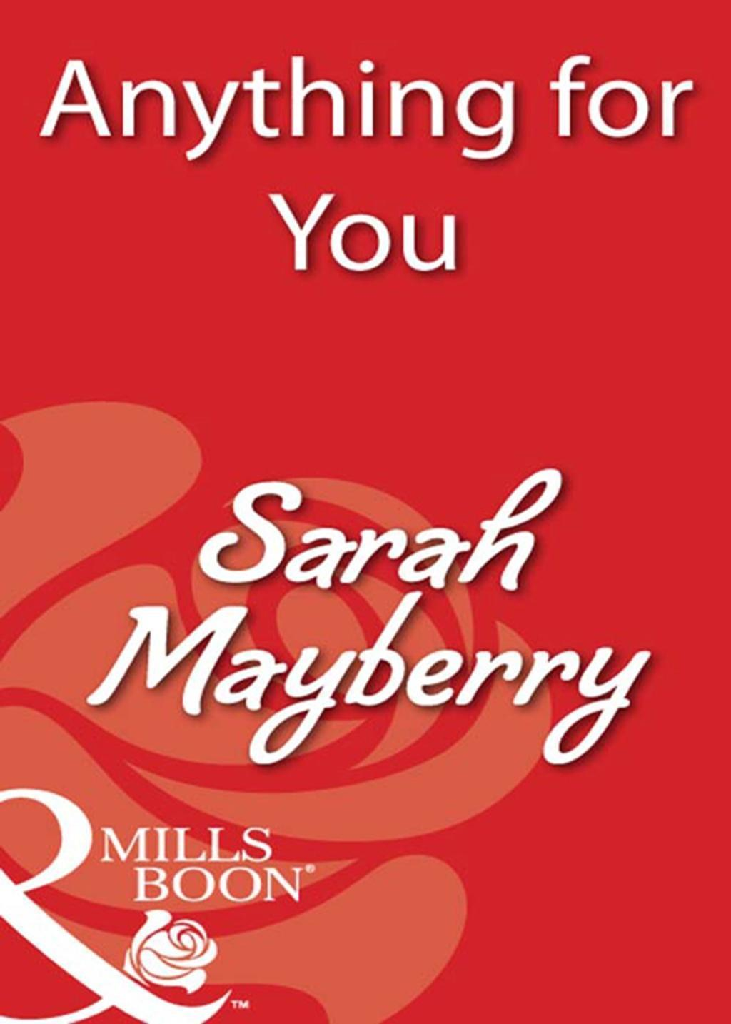 Anything for You (Mills & Boon Blaze)