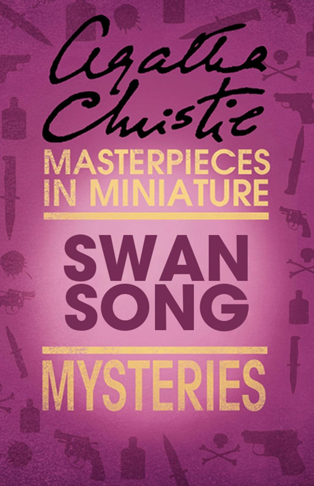 Swan Song: An Agatha Christie Short Story