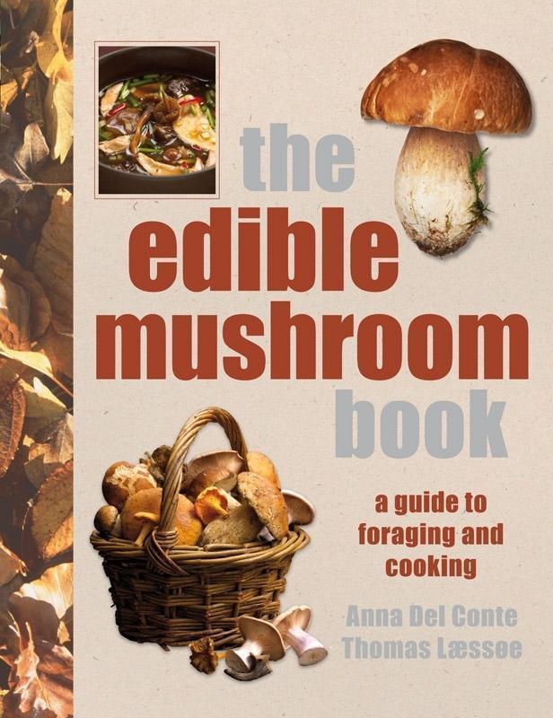 The Edible Mushroom Book