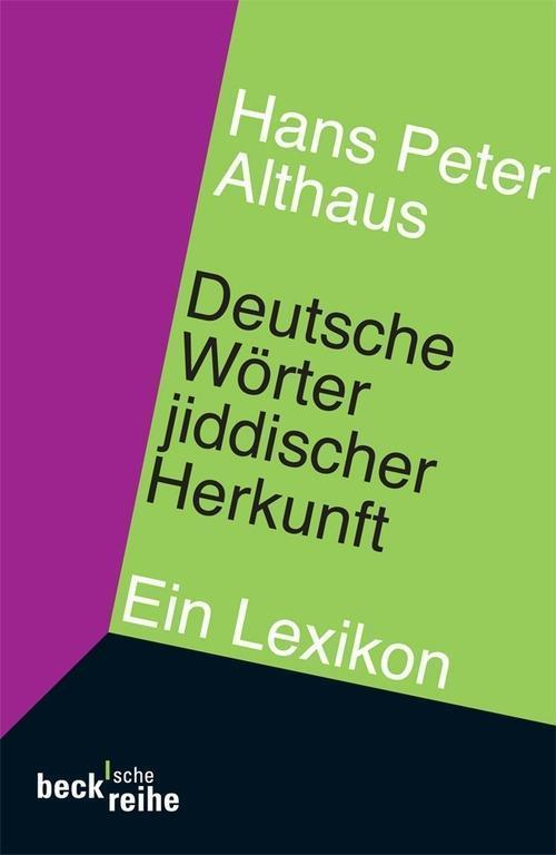 Deutsche Wörter jiddischer Herkunft