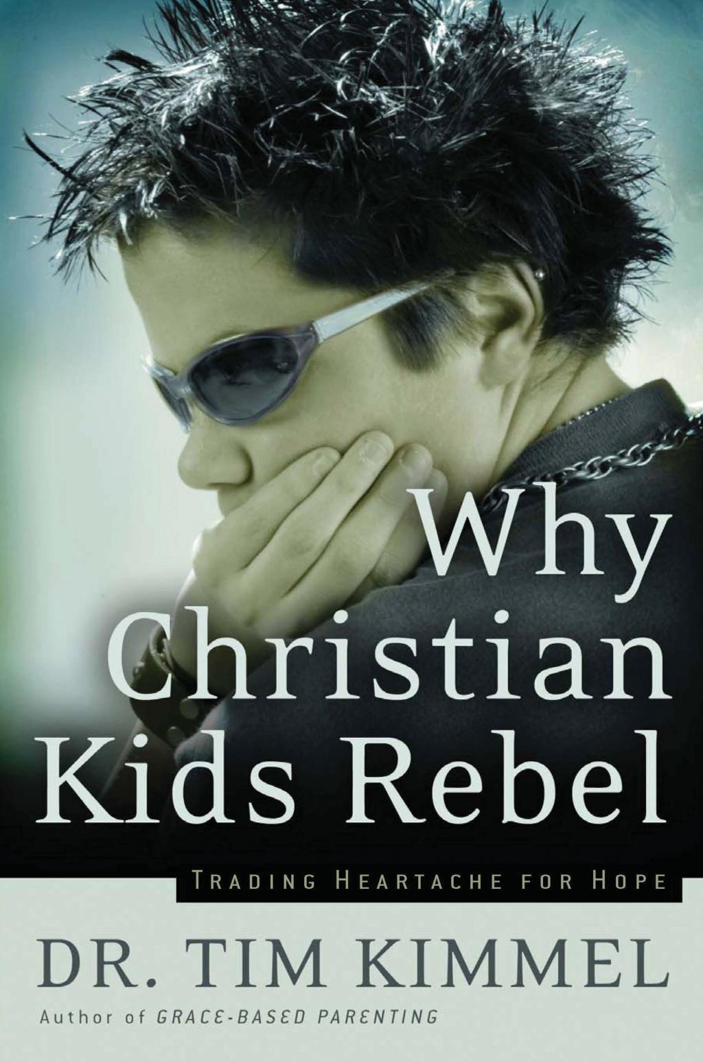 Why Christian Kids Rebel