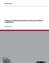 Analyse zur Erhebung des Bedarfs an Betreutem Wohnen in Wolfsburg