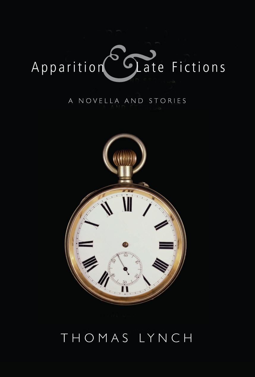 Apparition & Late Fictions