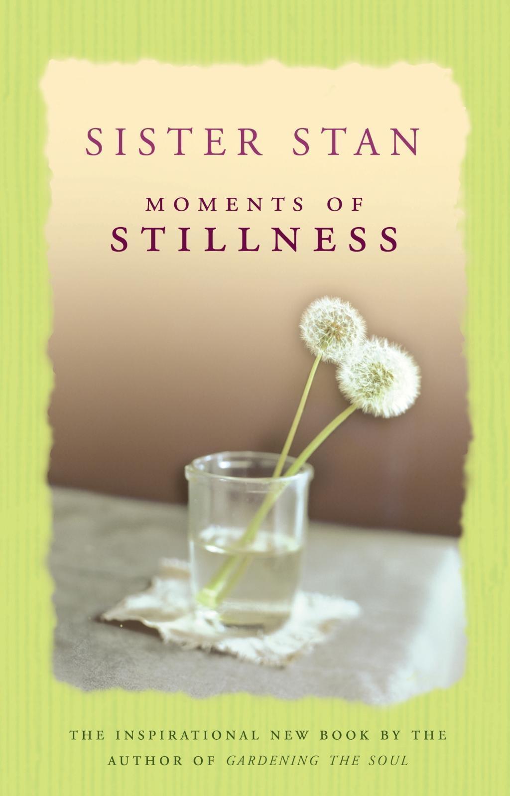Moments of Stillness