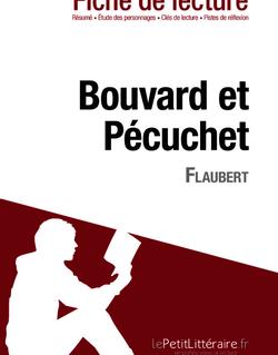 Bouvard et Pécuchet de Flaubert (Fiche de lecture)